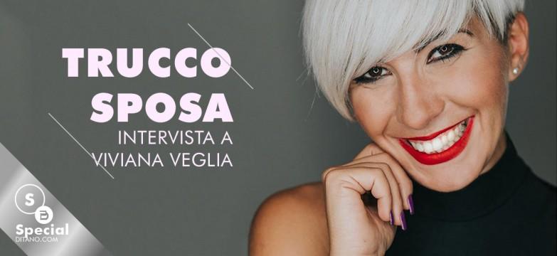 Trucco sposa: i consigli di Viviana Veglia